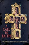 A Call to Faith : Addresses and Lectures 1999-2003, Trakatellis, Demetrios, 1584380284