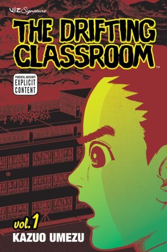 [D.O.W.N.L.O.A.D] The Drifting Classroom, Vol. 1<br />PDF