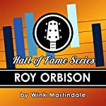 Roy Orbison | Wink Martindale