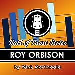 Roy Orbison   Wink Martindale
