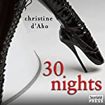30 Nights: The 30, Book 2 | Christine d'Abo