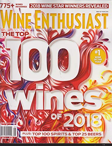 Wine Enthusiast Magazine 100 Wines of 2018 Best of the Year