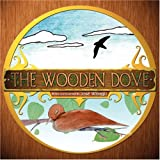 The Wooden Dove, Jost Witrago, 1424190118