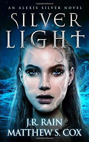 Silver Light (Alexis Silver) pdf
