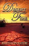 Desert Fire, Marcia Lynn McClure, 0983807434