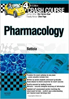 Book Crash Course: Pharmacology, 4e 4th (fourth) Edition by Battista, Elisabetta published by Mosby (2012)