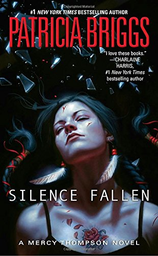 Book cover from Silence Fallen (A Mercy Thompson Novel) by Patricia Briggs
