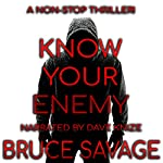 Know Your Enemy | Bruce Savage