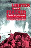 Death Is Lighter Than A Feather by David Westheimer (2000-06-30)