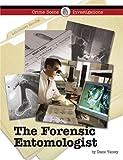 The Forensic Entomologist, Diane Yancey, 1420500708