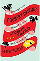 Country Driving: A Chinese Road Trip by Peter Hessler (2011-04-21) Paperback