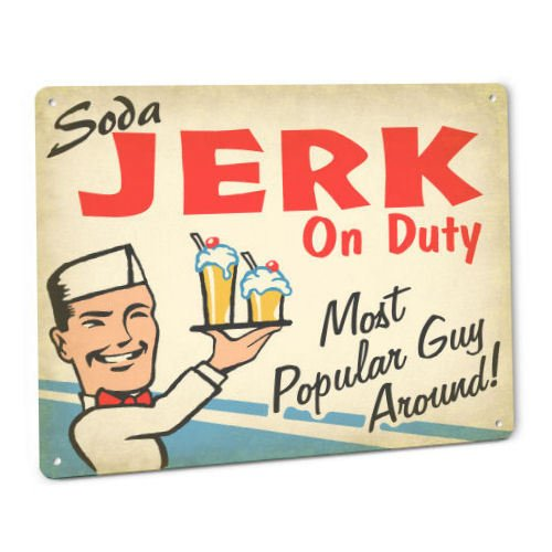 ShopForAllYou vintage decor wall signs Soda JERK On Duty SIGN Male Vintage Retro 50s Diner Fountain Cola Dispenser Art ()