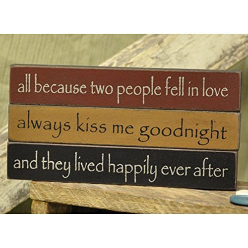 Love - Mini Desk Signs - Set of 3 (All Because Two People Fell In Love, Always Kiss Me Goodnight, And They Lived Happily Ever After) ()