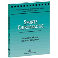 Sports Chiropractic (Topics in Clinical Chiropractic Series)