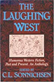The Laughing West, C.L. Sonnichsen, 0804009023