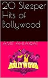 20 Sleeper Hits of Bollywood