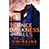 Once Darkness Falls: An Urban Fantasy Novel (Preternatural Affairs Book 7)