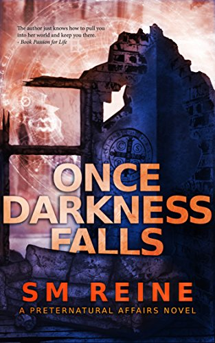 Once Darkness Falls An Urban Fantasy Novel Preternatural Affairs