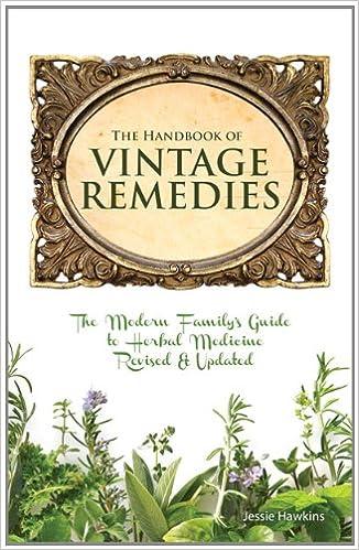 The Handbook of Vintage Remedies: Jessie Hawkins: 9781938206023
