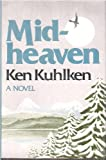 Midheaven, Ken Kuhlken, 0670417572
