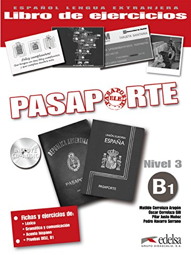 Pasaporte Ele. B1. Cuaderno de ejercicios. Per le Scuole superiori. Con CD Audio. Con espansione online: Pasaporte 3 - Libro De Ejercicios  Cd Audio B1
