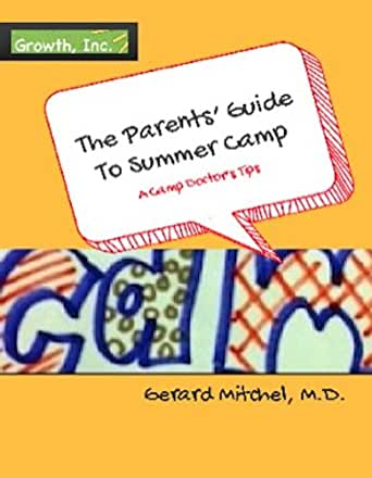 The Nervous Parents Guide To Summer Camp