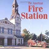 img - for The American Fire Station book / textbook / text book