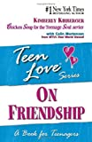 Teen Love, Kimberly, Ed. Kirberger, 0613307747