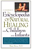 An Encyclopedia of Natural Healing for Children and Infants