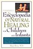 An Encyclopedia of Natural Healing for Children and Infants 9780658007255