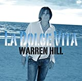 La Dolce Vita by Warren Hill (2008-06-24)