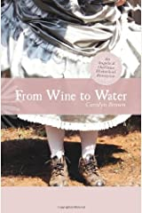 From Wine to Water (An Angels & Outlaws Historical Romance) Kindle Edition