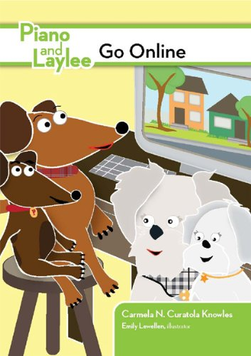 Piano and Laylee Go Online (A Piano and Laylee Learning Adventure) pdf epub