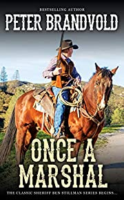 Once a Marshal (A Sheriff Ben Stillman Western)