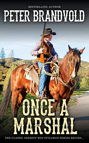 Once a Marshal (A Sheriff Ben Stillman Western) by [Brandvold, Peter]