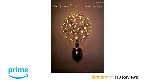 The Fray - How to Save a Life (Piano/Vocal/Guitar Artist Songbook ...