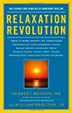 Relaxation Revolution, Herbert Benson and William Proctor, 143914866X