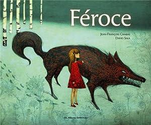 vignette de 'Féroce (Jean-François Chabas)'