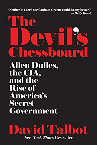 The Devil's Chessboard: Allen Dulles, the CIA, and the Rise of America's Secret Government (David Allen Audio)