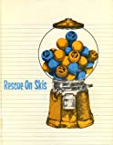 img - for Rescue On Skis (Hardcover Library Edition) book / textbook / text book