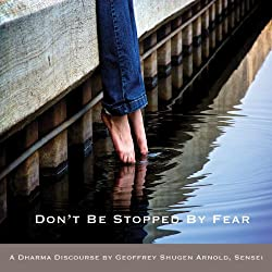 Don't Be Stopped by Fear