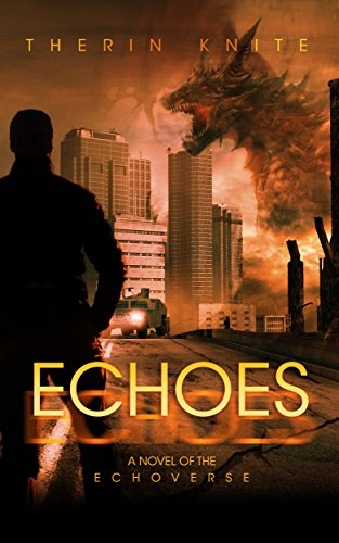 Echoes (Echoes Book 1) by [Knite, Therin]