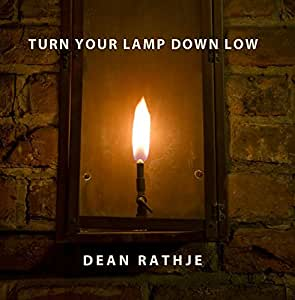 Turn Your Lamp Down Low