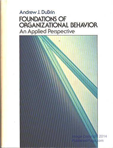 Foundations of Organizational Behavior: An Applied Perspective
