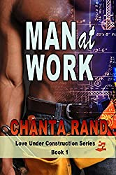 Man at Work: Candy's Story (Love Under Construction Book 1)