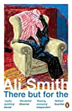 Front cover for the book There But For The by Ali Smith