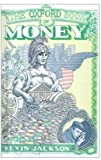 The Oxford Book of Money, , 0192142003