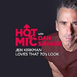Hot Mic Highlight: Jen Kirkman Loves That 70's Look