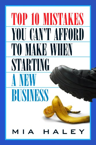 Top 10 Mistakes You Cant Afford To Make When Starting A New Business