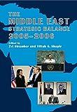 The Middle East Strategic Balance 2005-2006